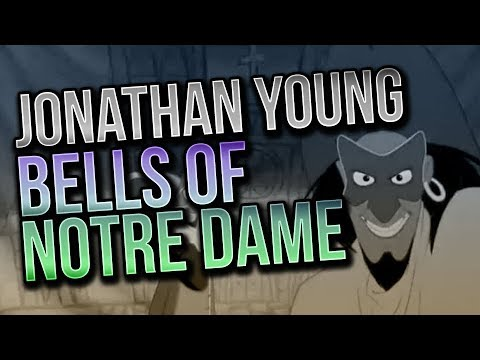 Bells Of Notre Dame - Jonathan Young & Caleb Hyles