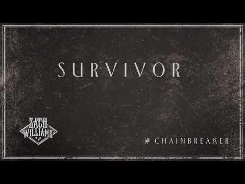 Zach Williams - Survivor (Official Audio)