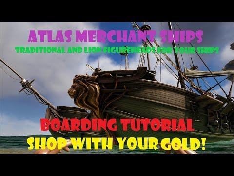 ATLAS - Merchant Ship Tutorial - Boarding, Shopping, Cosmetics, Figureheads!
