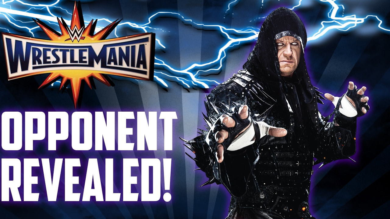Undertaker's Wrestlemania 33 Opponent REVEALED!?! - YouTube