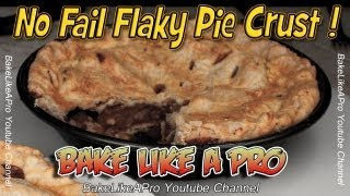 No Fail Flaky Pie Crust Recipe - Easy !