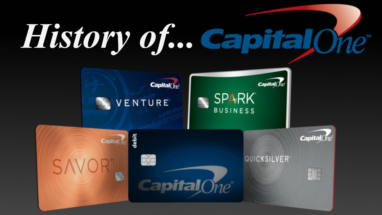 The History of Capital One Credit Cards