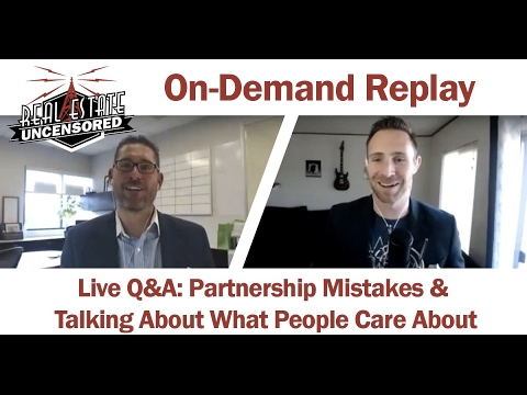 Live Q&A: Partnership Mistakes & Talking About What People Care About