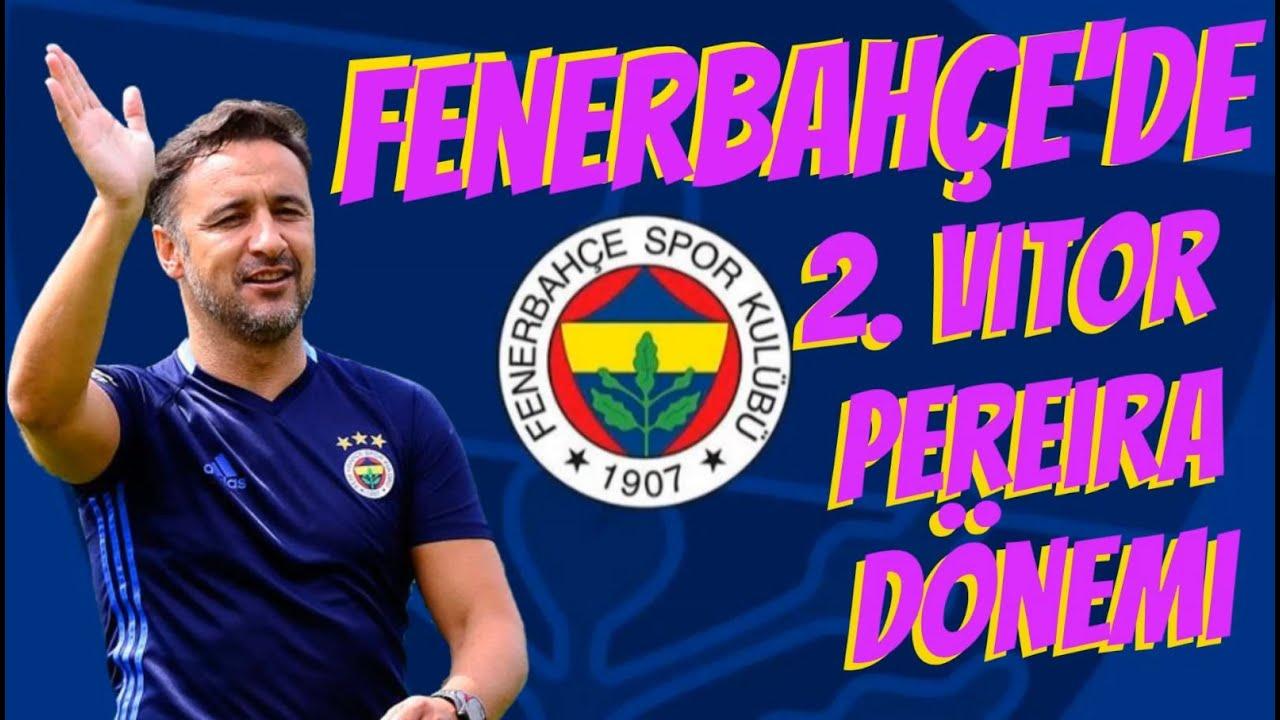 Fenerbahçe'de 2. Vitor Pereira Dönemi