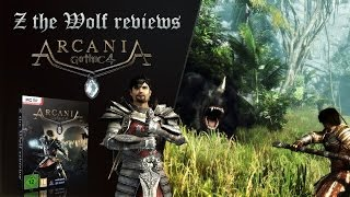 Z the Wolf reviews - Gothic 4: Arcania / Arcania: A Gothic Tale [PC]