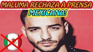 Maluma RECHAZA a la Prensa MEXICANA!