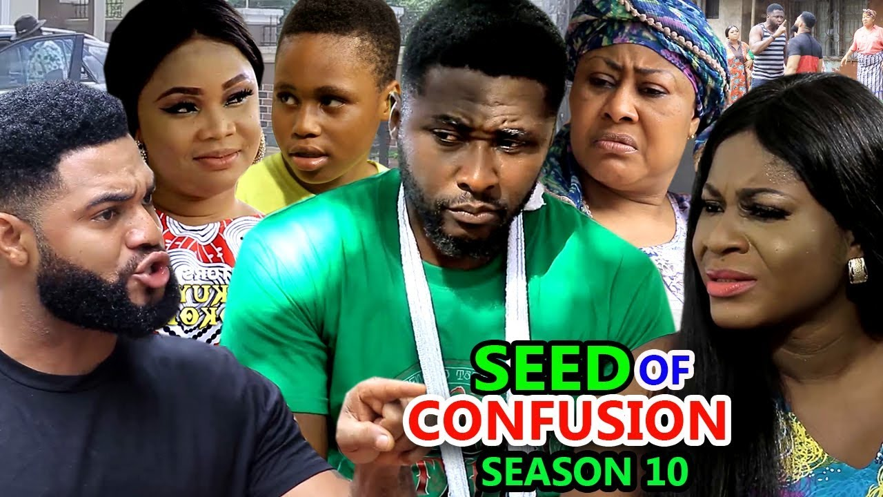 Download SEED OF CONFUSION SEASON 10 - (New Movie) 2019 Latest Nigerian Nollywood Movie Full HD