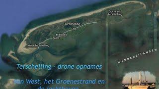 Terschelling, het Groenestrand, West-Terschelling en de jachthaven, gefilmd met een drone...