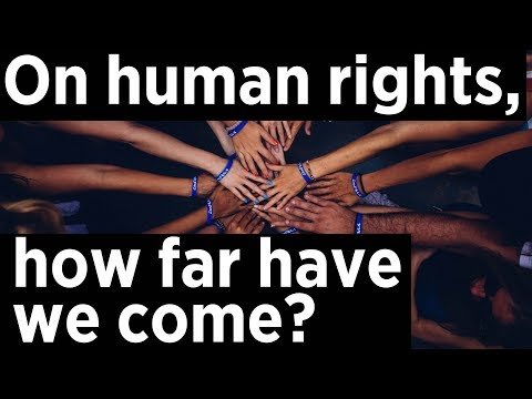 How far have we come on human rights in the last 70 years? on YouTube