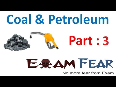 Chemistry Coal & Petroleum Part 3 (Fossil Fuels) Class 8  VIII
