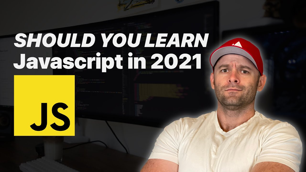 Should You Learn Javascript in 2021