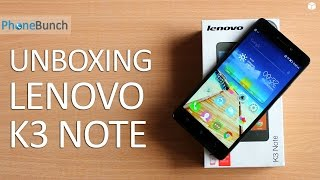 Lenovo K3 Note Unboxing India and Hands-on Overview