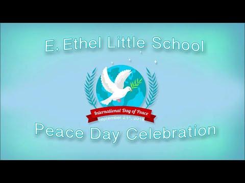 E.  Ethel Little School International Peace Day Ceremony September 21st, 2018