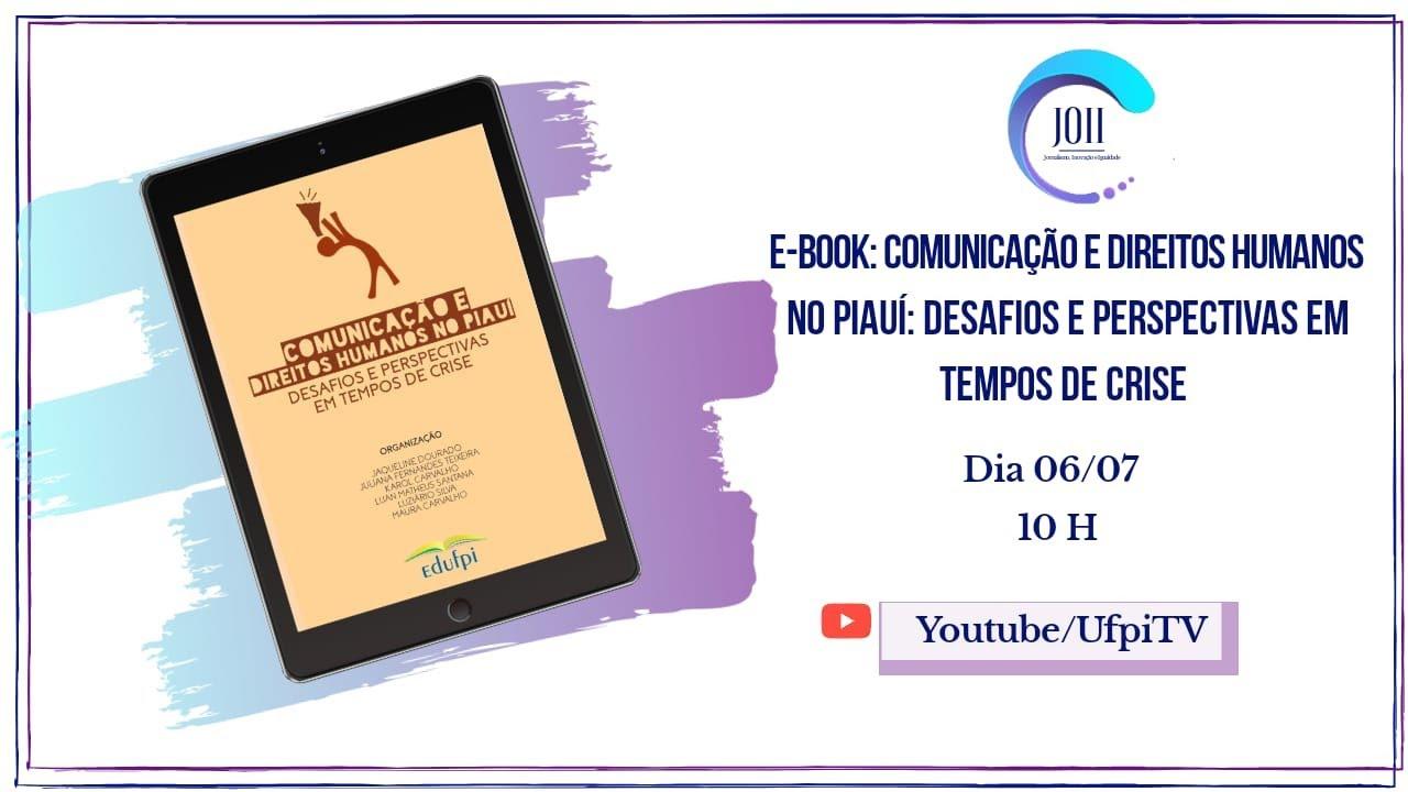 """Veja aqui o vídeo do Lançamento do E-Book """"Comunicação e Direitos Humanos no Piauí"""""""