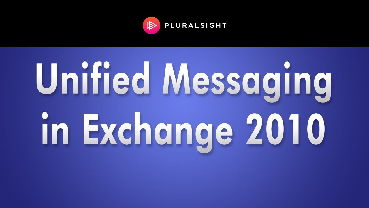 Unified Messaging In Microsoft Exchange Server 2010 Youtube