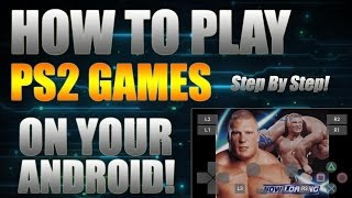 NEW How To Play PS2 Games On Android (Step By Step) Playstation 2 Emulator On Android 2017!