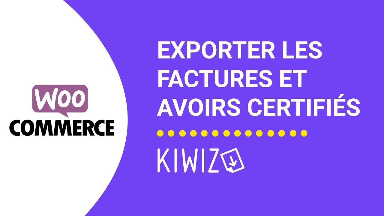 WooCommerce exporter des factures et avoirs certifiés