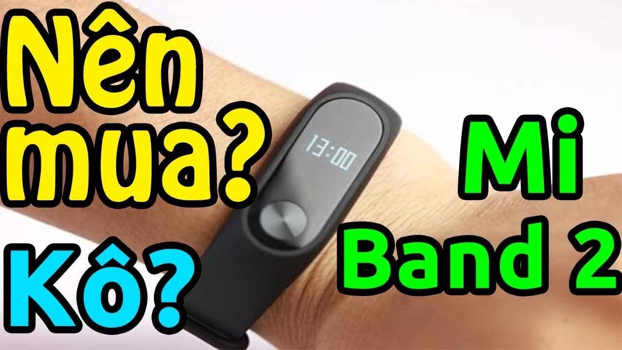 Xiaomi Mi Band 2 là gì? Nên mua hay không?