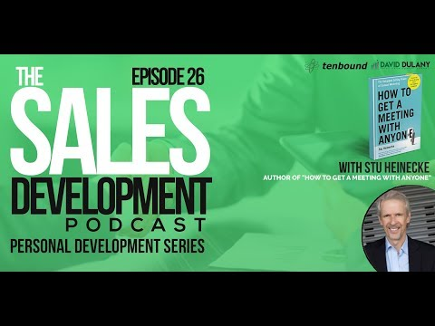 The Sales Development Podcast Ep 26 August 2017 - Stu Heinecke