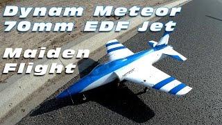 Dynam Meteor EDF Jet! :D (70mm + 4S) - MAIDEN FLIGHT!