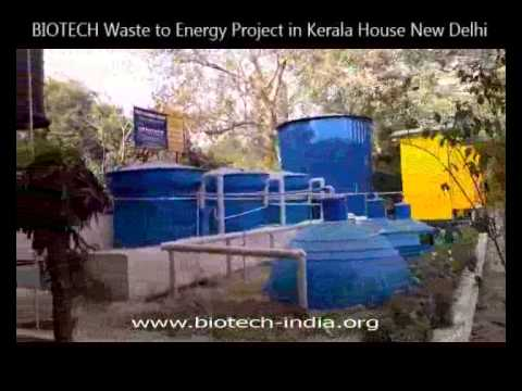 BIOTECH WASTE TO ENERGY PROJECT IN KERALA HOUSE NEW DELHI, INDIA