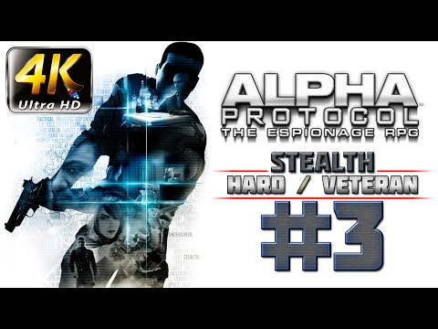 Alpha Protocol Walkthrough (4k PC) HARD / VETERAN - Part 3 - Saudi Arabia -  Bug The Airport