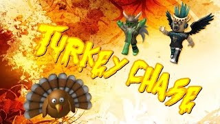 Roblox : Turkey Chase [THANKSGIVING SPECIAL!]