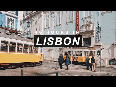 48 HOURS IN LISBON!