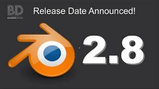 Blender 2.8 Release Date Announced!