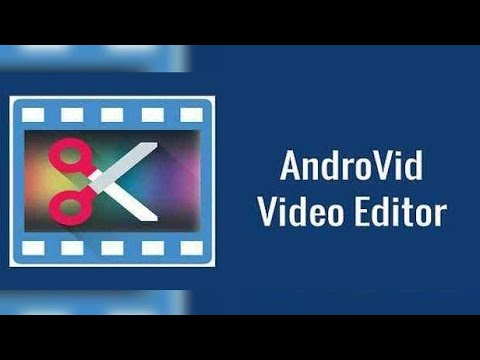 AndroVid - Video Editor,Video Maker,Photo Editor Android App 2020