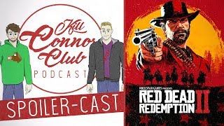 Red Dead Redemption II | Kill Connor Club Spoiler-Cast - FULL STORY DISCUSSION