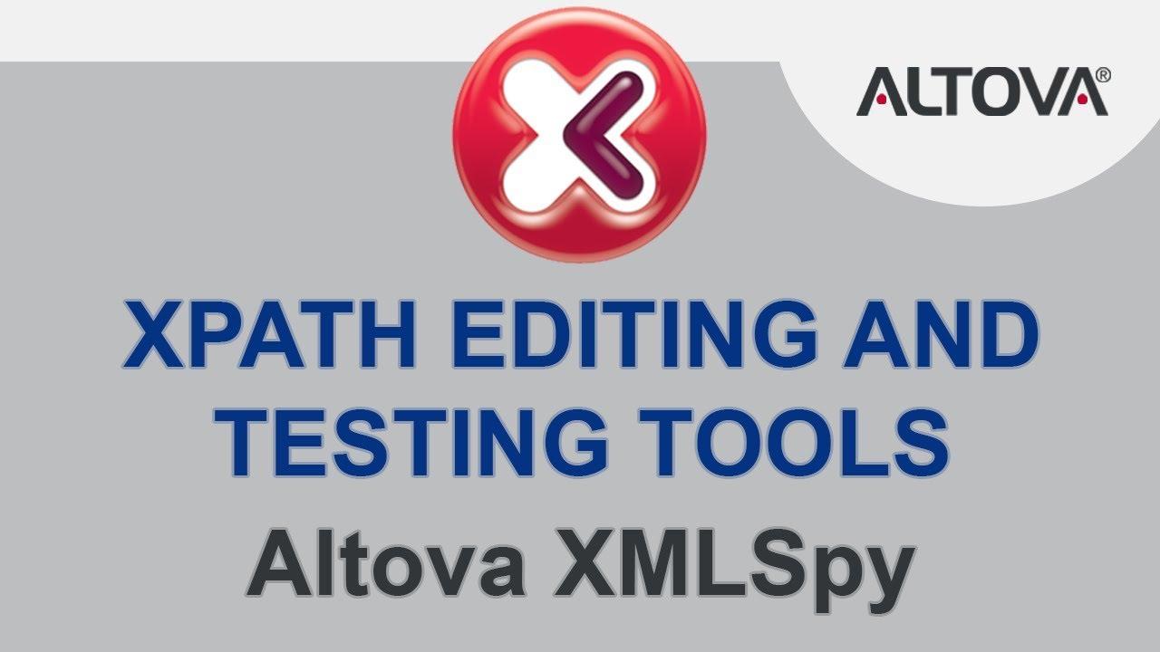 XPath Tester and Editor   Altova