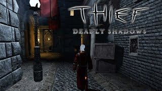 Thief: Deadly Shadows - Test \ Review - DE - GamePlaySession - German