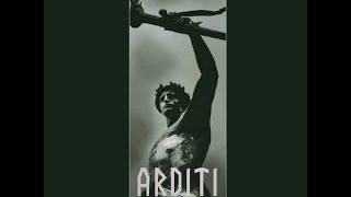 Arditi - Forging a New Man