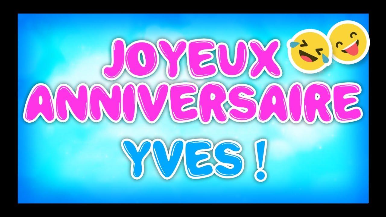 Joyeux Anniversaire Yves Happy Birthday