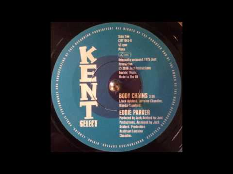 Eddie Parker - Body Chains (Previously Unissued 1975 Just Production)