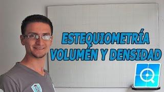 Estequiometría con volumen y densidad.