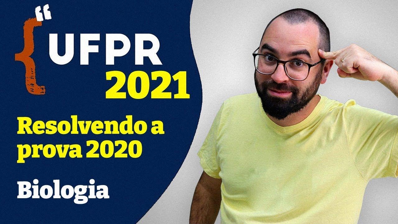 UFPR 2021 - Resolução da prova 2020 - Biologia - Prof. Gui