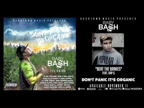 Baby Bash - Don't Panic It's Organic - Album Preview