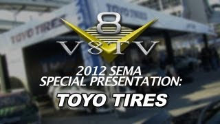 2012 SEMA V8TV VIDEO COVERAGE - TOYO TIRES