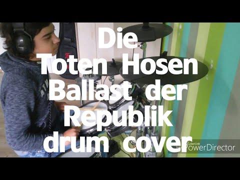 Die Toten Hosen - Ballast der Republik - drum cover