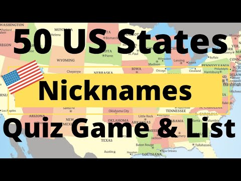 50 US States Nicknames Quiz Game & List