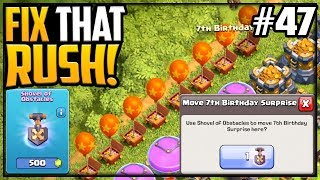 Buy It ALL, But NEVER THIS! Clash of Clans Fix That Rush Episode 47