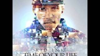 Kid Ink Time Of Your Life(Instrumental)