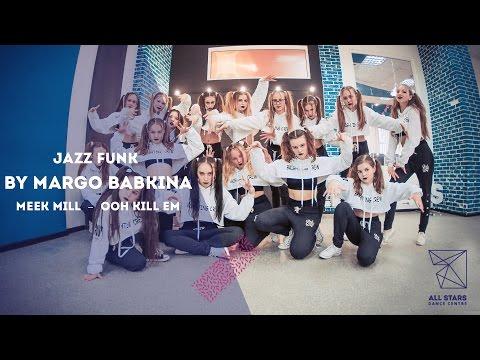 Meek Mill – Ooh Kill Em. Choreography  by Margo Babkina. All Stars Dance Centre 2017