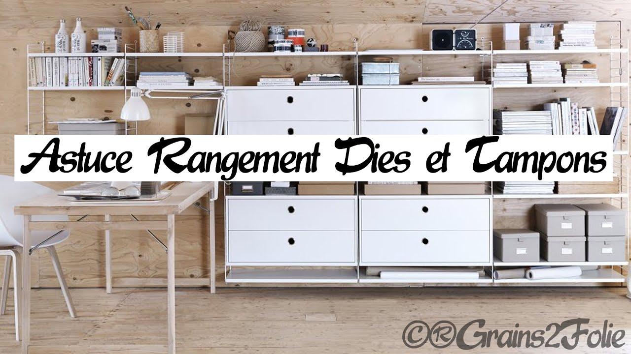 Astuce Scrapbooking Tuto Rangement Des Dies Et Des Tampons Youtube