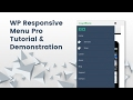WP Responsive Menu Pro Tutorial & Demons