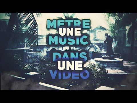 comment mettre de la musique en fond de video