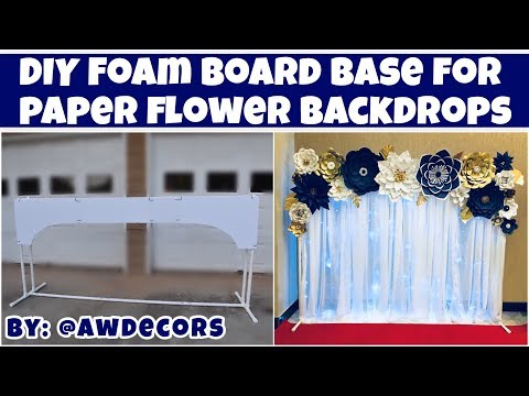 DIY Foam Board Base for Paper Flower Backdrops | AW Decors