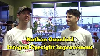 Nathan Oxenfeld on Improving Vision Through the Bates Method